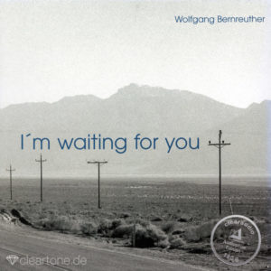 WOLFGANG BERNREUTHER I'm Waiting For You