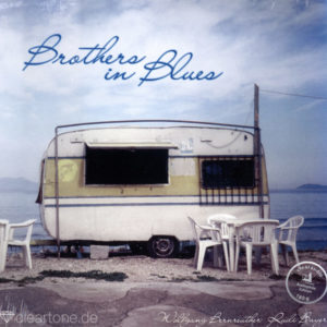 WOLFGANG BERNREUTHER, RUDI BAYER Brothers in Blues