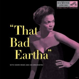 Eartha Kitt That Bad Eartha